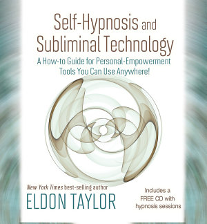 Self Hypnosis and Subliminal Technology