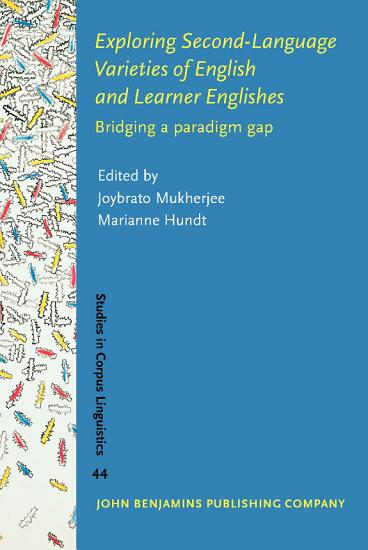 Exploring Second Language Varieties of English and Learner Englishes PDF