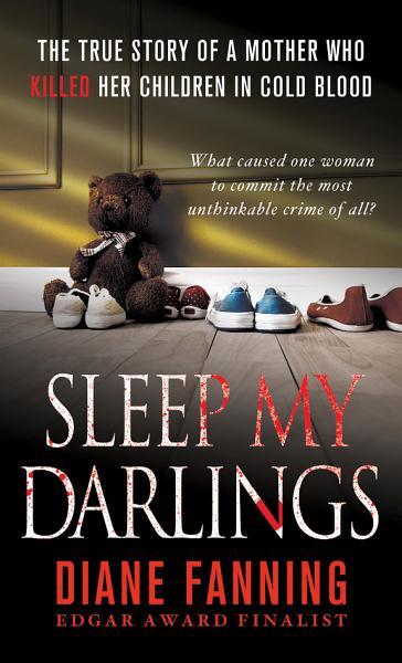 Download Sleep My Darlings Book
