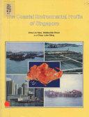 The Coastal Environmental Profile of Singapore
