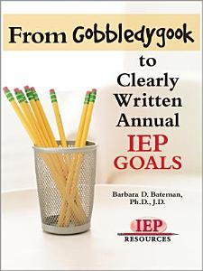From Gobbledygook to Clearly Written Annual IEP Goals PDF
