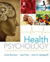 Health Psychology  An Introduction to Behavior and Health PDF
