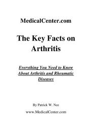 The Key Facts on Arthritis: Everything You Need to Know About Arthritis and Rheumatic Diseases