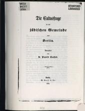 Die Cultusfrage in der jüdischen Gemeinde von Berlin