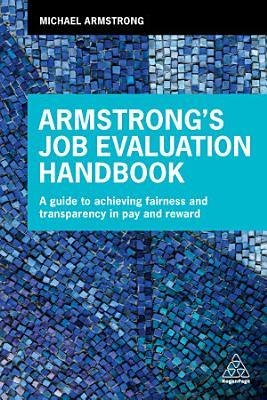 Armstrong s Job Evaluation Handbook PDF