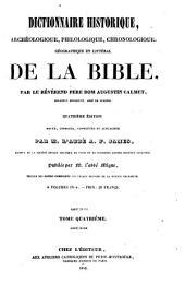 Dictionnaire historique, archéologique, philologique, chronologique, géographique et littéral de la Bible: Volume4
