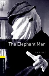 The Elephant Man Level 1 Oxford Bookworms Library: Edition 3