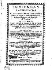 Enmiendas y advertencias a las cronicas de los reyes de castilla ..