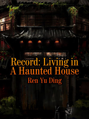 Record  Living in A Haunted House