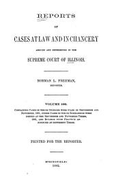 Reports of Cases at Law and in Chancery Argued and Determined in the Supreme Court of Illinois: Volume 100