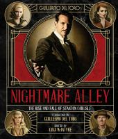 The Art and Making of Guillermo Del Toro s Nightmare Alley PDF