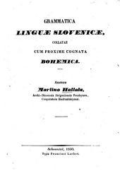 Grammatica linguae slovenicae: Collatae cum proxime cognata bohemica