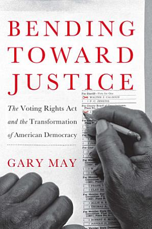 Bending Toward Justice PDF
