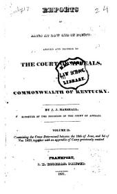 Reports of Civil and Criminal Cases Decided by the Court of Appeals of Kentucky, 1785-1951: Volume 2; Volume 25