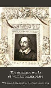 The Dramatic Works of William Shakspeare: Volume 1