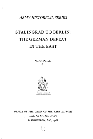 Stalingrad to Berlin  the German Defeat in the East PDF