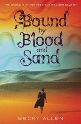 Bound by Blood and Sand PDF