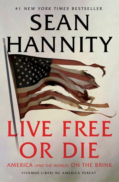 Download Live Free Or Die Book
