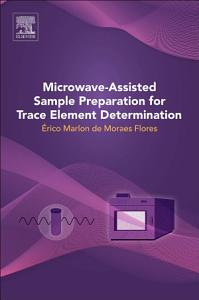 Microwave Assisted Sample Preparation for Trace Element Determination