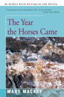 Download The Year the Horses Came Book