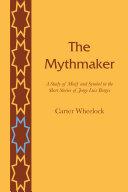 The Mythmaker