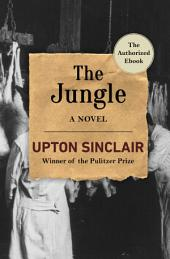 The Jungle: A Novel