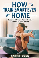 How to Train Smart Even at Home