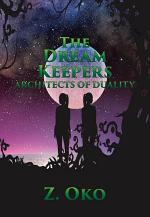 The Dream Keepers – Architects of Duality