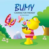 BUMY: Looking For Friends