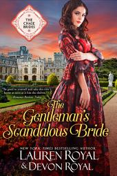 The Gentleman's Scandalous Bride: A Sweet & Clean Historical Romance (The Chase Brides, Book 7)