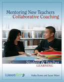 Mentoring New Teachers Through Collaborative Coaching