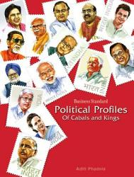 Business Standard Political Profiles Of Cabals And Kings Book PDF