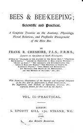 Bees & Bee-keeping: Scientific and Practical, Volume 2