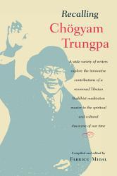 Recalling Chogyam Trungpa Book PDF