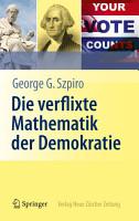 Die verflixte Mathematik der Demokratie PDF