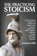 The Practicing Stoicism PDF