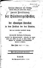 Fortunat Sprechers von Berneg zweite Fortsetzung der Bündnergeschichte oder der ehemaligen Unruhen in dem Freistaat der drei Bünden: vom Jahr 1636-1645
