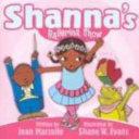 Shanna's Ballerina Show