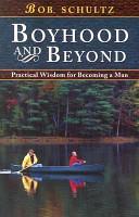 Download Boyhood and Beyond Book