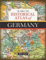 The Family Tree Historical Atlas of Germany PDF