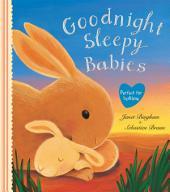Goodnight Sleepy Babies