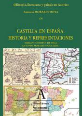 Historia, literatura y paisaje de Azorín: EN Castilla en España: historia y representaciones