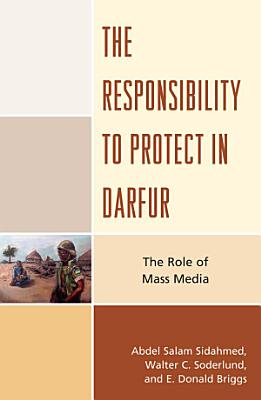 The Responsibility to Protect in Darfur