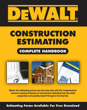 DEWALT Construction Estimating Complete Handbook PDF