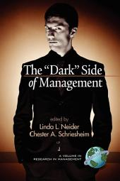 "The ""dark"" Side of Management"
