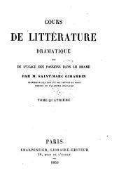 Cours de littérature dramatique: ou, De l'usage des passions dans le drame