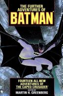 The Further Adventures of Batman