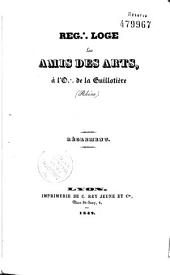 Reg.: loge Les Amis des Arts à l'O.: de la Guillotière (Rhône): règlement