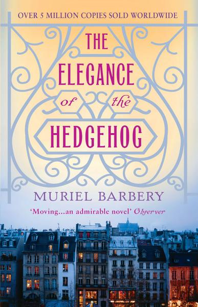Download The Elegance of the Hedgehog Book
