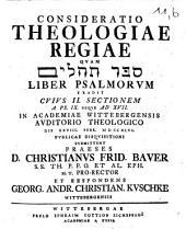 Consideratio theologiae regiae, quam ... Liber psalmorum tradit: a Psalmo IX - XVII. Sectio 2